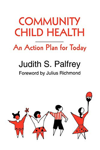 Community Child Health: An Action Plan for: Fahey, Jean C.;
