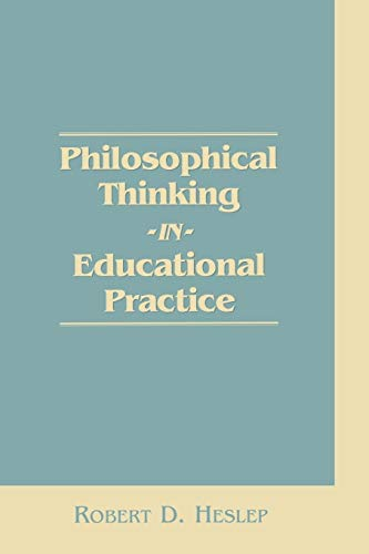 9780275954963: Philosophical Thinking in Educational Practice (Religious Studies; 42)