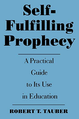 9780275955038: Self-Fulfilling Prophecy: A Practical Guide to Its Use in Education (School Librarianship)