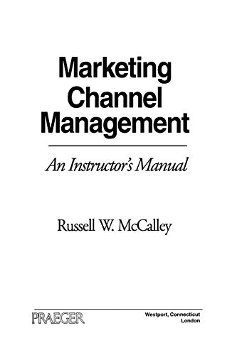 9780275955472: Marketing Channel Management: An Instructor's Manual