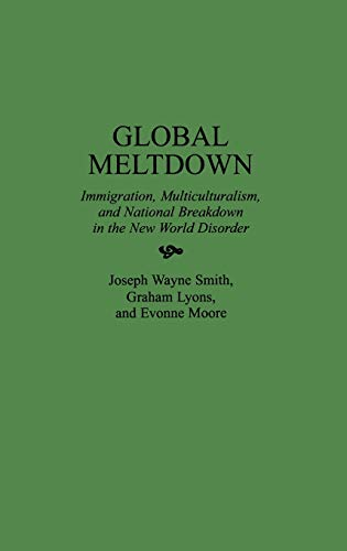 Global Meltdown: Joseph Wayne Smith,