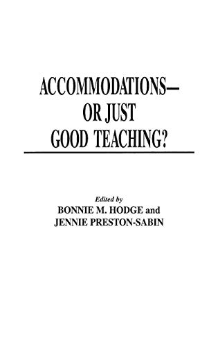 9780275956066: Accommodations -- Or Just Good Teaching?: Strategies for Teaching College Students with Disabilities