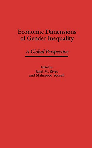 9780275956189: Economic Dimensions of Gender Inequality: A Global Perspective (Management; 34)