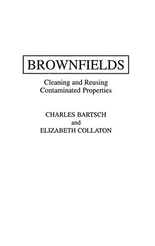 9780275956561: Brownfields: Cleaning and Reusing Contaminated Properties
