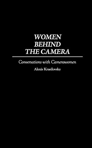 9780275957445: Women Behind the Camera: Conversations with Camerawomen