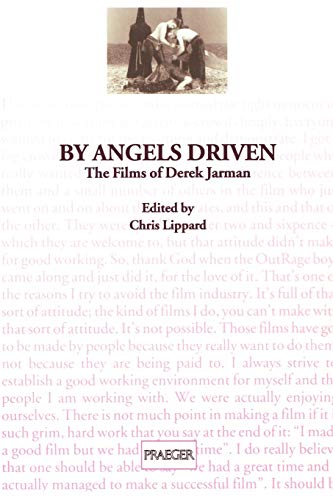 9780275957650: By Angels Driven: The Films of Derek Jarman (Contributions to the Study of Popular Culture,)