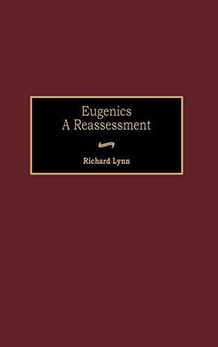 9780275958220: Eugenics: A Reassessment (Human Evolution, Behavior, and Intelligence)