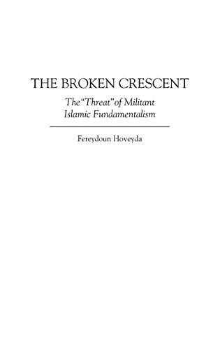 The Broken Crescent: The Threat of Militant Islamic Fundamentalism