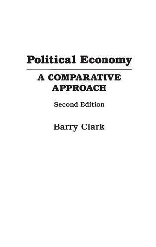 9780275958695: Political Economy: A Comparative Approach, 2nd Edition