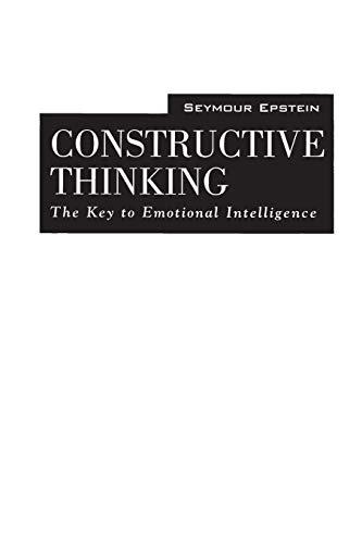 9780275958855: Constructive Thinking: The Key to Emotional Intelligence
