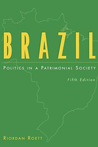 9780275959005: Brazil: Politics in a Patrimonial Society, 5th Edition (Praeger Special Studies: Praeger)