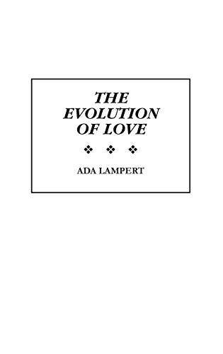 The Evolution of Love: Lampert, Ada