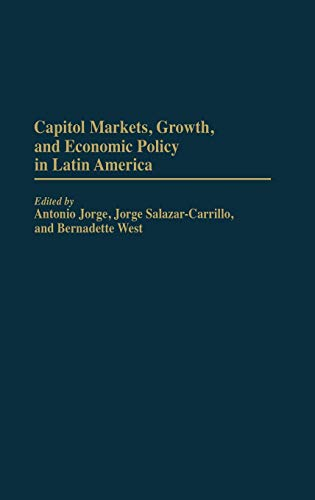 Capital Markets, Growth, and Economic Policy in: Salazar-Carrillo, Jorge, Jorge,