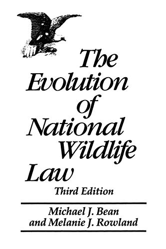 9780275959890: The Evolution of National Wildlife Law, 3rd Edition (Project of the Environmental Defense Fund and World Wildlife Fund-U.S)