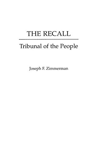 9780275960087: The Recall: Tribunal of the People