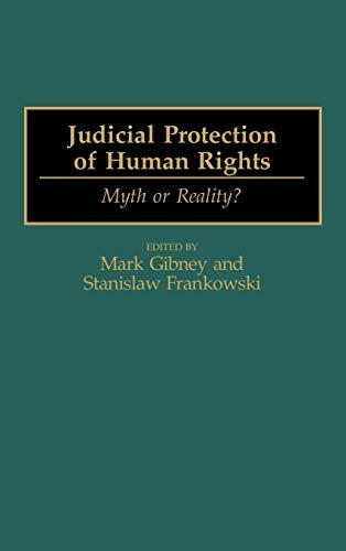 9780275960117: Judicial Protection of Human Rights: Myth or Reality?