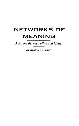 9780275960353: Networks of Meaning: Bridge Between Mind and Matter