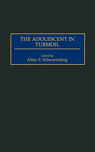 9780275960483: The Adolescent in Turmoil (Monograph of the International Society for Adolescent Psychi)