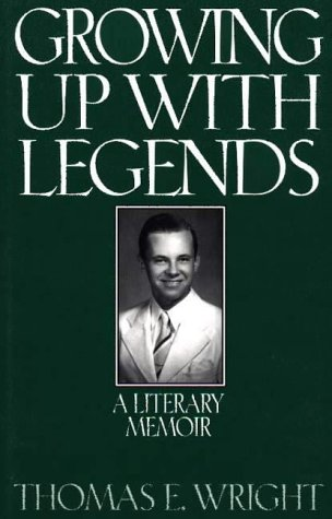 9780275960506: Growing Up with Legends: A Literary Memoir