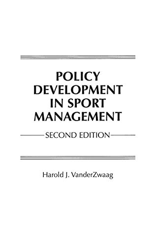 9780275960896: Policy Development in Sport Management, 2nd Edition