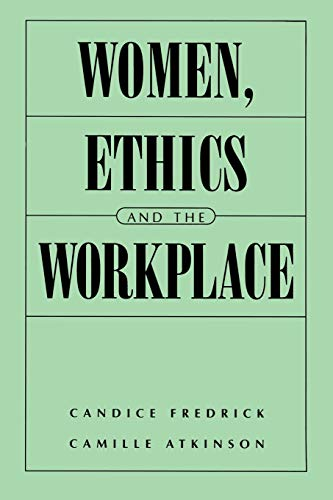 9780275960919: Fairer Sexist: Women, Ethics and the Workplace