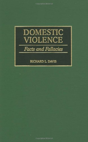 9780275961268: Domestic Violence: Facts and Fallacies