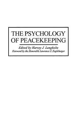 The Psychology of Peacekeeping.