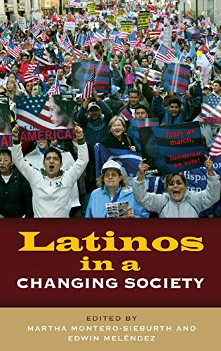 9780275962333: Latinos in a Changing Society