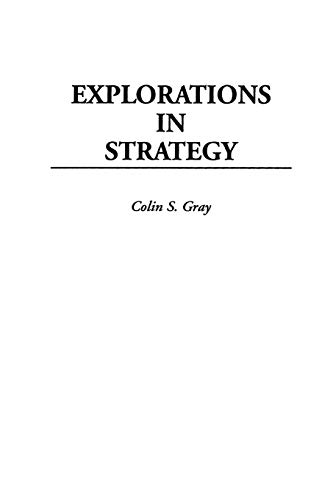 9780275962562: Explorations in Strategy