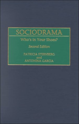 9780275962999: Sociodrama: Who's in Your Shoes?: Who's in Your Shoes?, 2nd Edition
