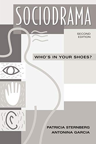 9780275963002: Sociodrama: Who's in Your Shoes?: Who's in Your Shoes? Second Edition