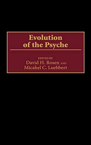 9780275963125: Evolution of the Psyche (Human Evolution, Behavior, and Intelligence)