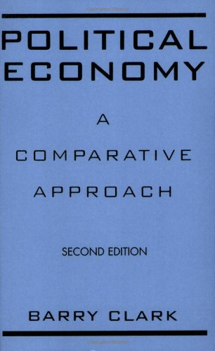 9780275963705: Political Economy: A Comparative Approach, 2nd Edition
