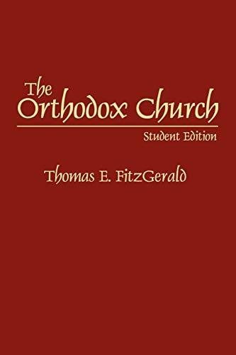 9780275964382: The Orthodox Church, Student Edition