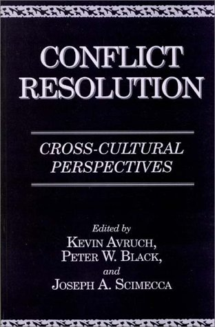 9780275964429: Conflict Resolution: Cross-Cultural Perspectives (Contributions in Ethnic Studies)