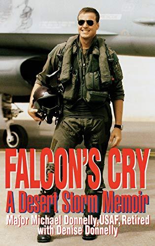 9780275964627: Falcon's Cry: A Desert Storm Memoir