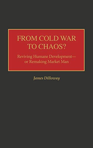 From Cold War to Chaos? : Reviving: James Dilloway