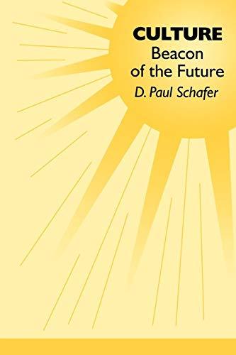 9780275965006: Culture: Beacon of the Future (Praeger Studies on the 21st Century)