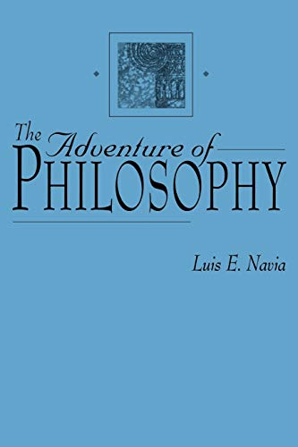 9780275965471: The Adventure of Philosophy (Contributions in Philosophy)