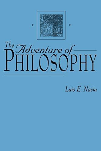 9780275965471: The Adventure of Philosophy: