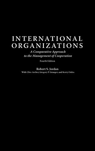 9780275965495: International Organizations: A Comparative Approach to the Management of Cooperation Fourth Edition