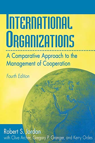 9780275965501: International Organizations: A Comparative Approach to the Management of Cooperation Fourth Edition