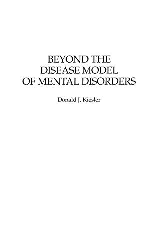 9780275965709: Beyond the Disease Model of Mental Disorders