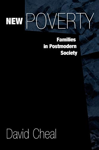 9780275965846: New Poverty: Families in Postmodern Society (Contributions in Sociology (Paperback))