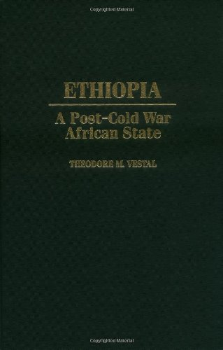 9780275966102: Ethiopia: A Post-Cold War African State