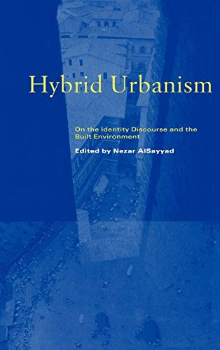 9780275966126: Hybrid Urbanism: On the Identity Discourse and the Built Environment