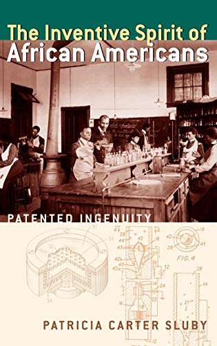 9780275966744: The Inventive Spirit of African Americans: Patented Ingenuity