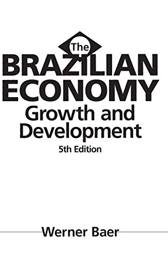 9780275966799: The Brazilian Economy: Growth and Development, 5th Edition