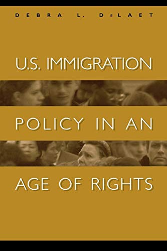 9780275967642: U.S. Immigration Policy in an Age of Rights