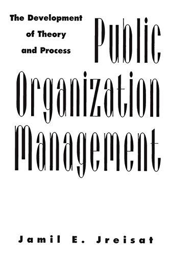 9780275967673: Public Organization Management